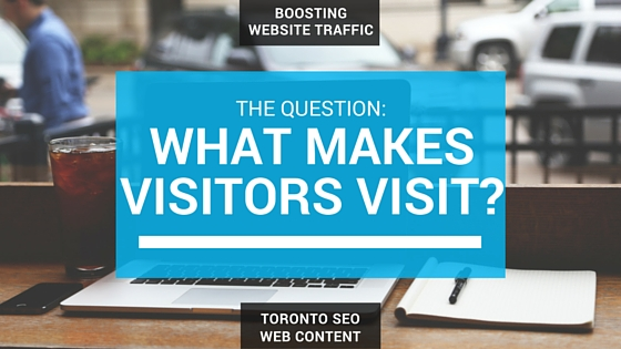 boosting-website-traffic-what-makes-visitors-visit