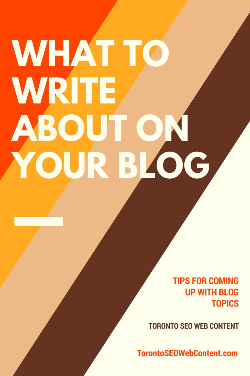 What-To-Write-About-On-Your-Blog
